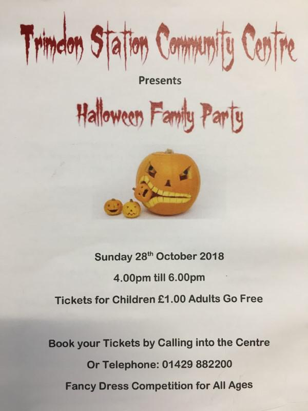 Halloween Family Party & Fancy Dress competition 4-6pm Sunday 28th October Tickets for children £1, adults go free. Call in or tel: 01429 882200