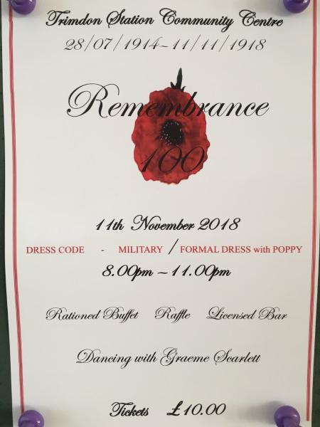 Remembrance Centenary Dance 8pm 11th November 2018 at Trimdon Station Community Centre, ticket £10 from the centre 01429 882200