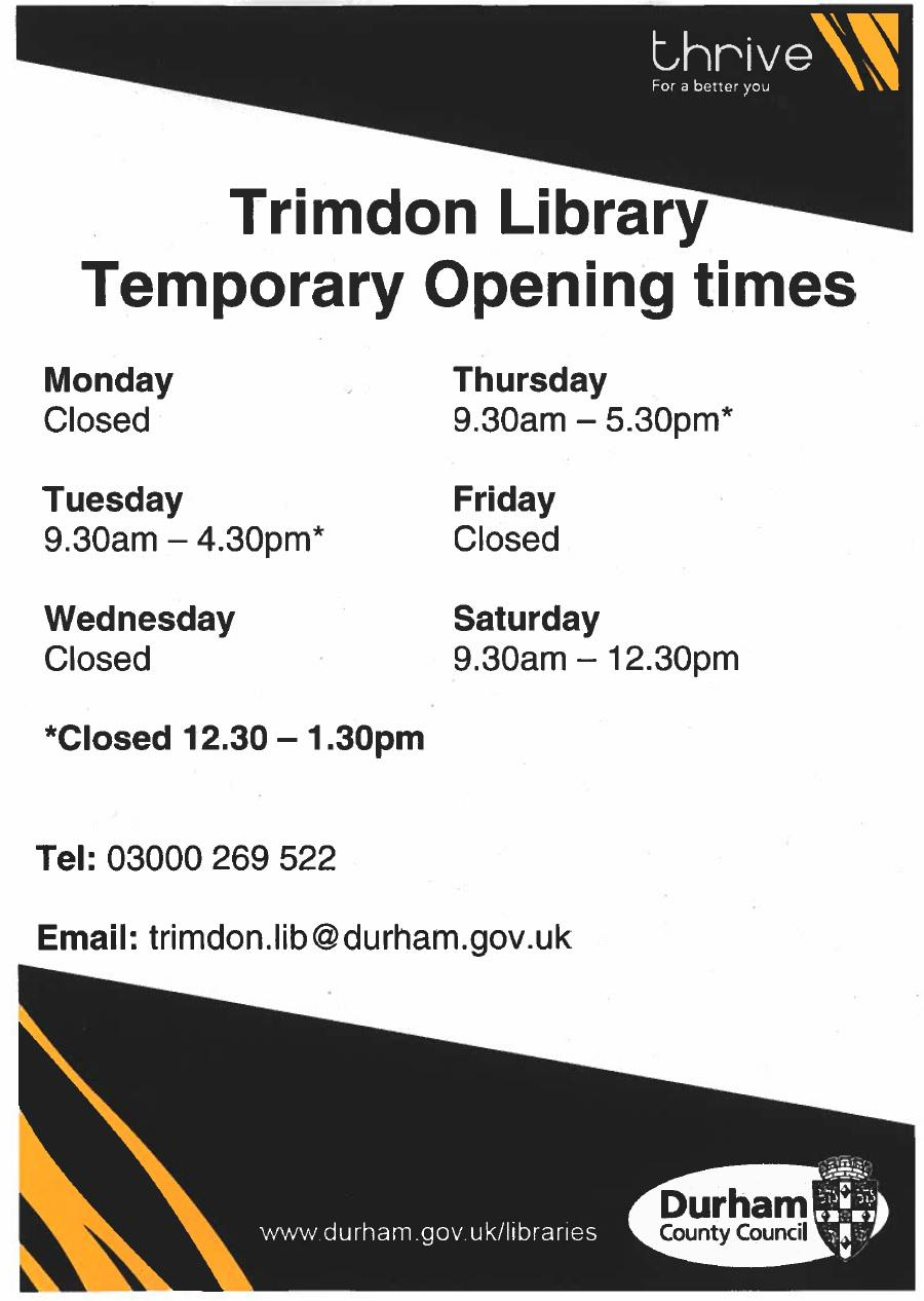 Temporary opening hours for Trimdon Village Library