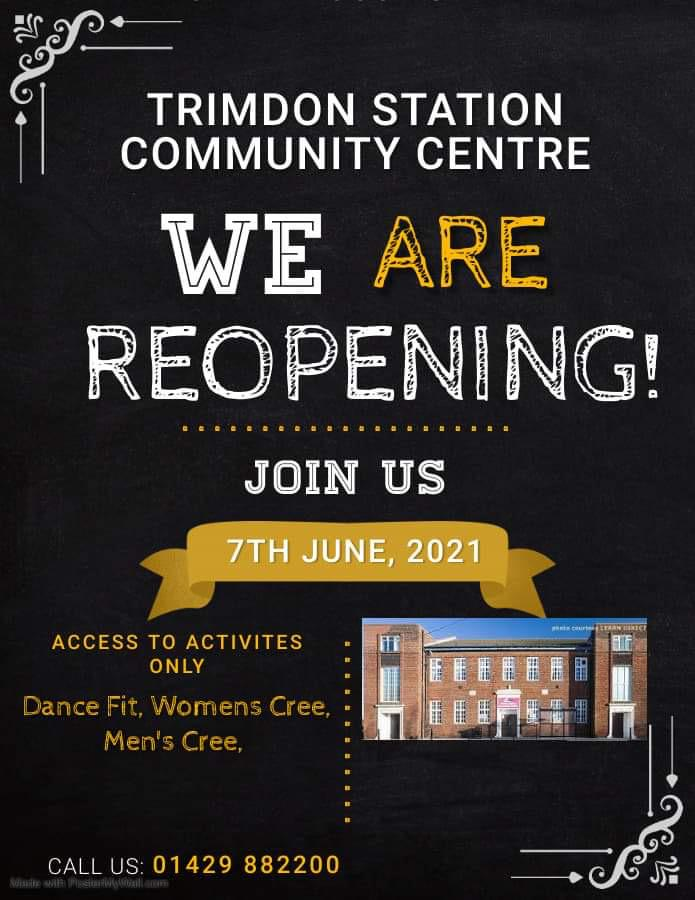 Trimdon Station Community Centre reopening 7th June 2021